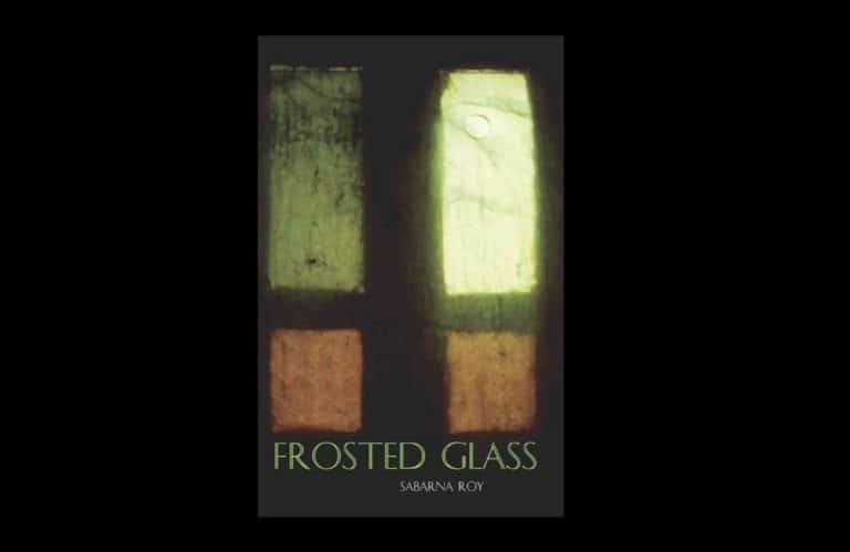 BOOK REVIEW 'FROSTED GLASS' BY SABARNA ROY